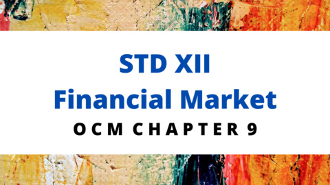 XII - OCM - CH - 9 Financial Market