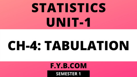 Unit-1 Ch-4 Tabulation