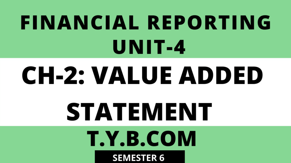 UNIT-4 CH-2 Value Added Statement