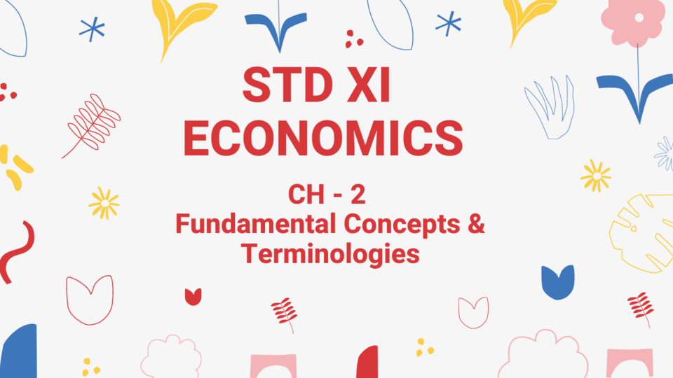 CH - 2 - Fundamental Concepts and Terminologies - XI