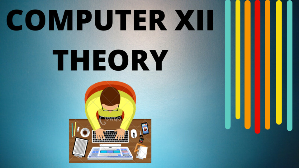 XII COMPUTER THEORY