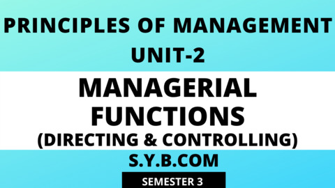 Unit-2 Managerial Functions (Directing & Controlling)