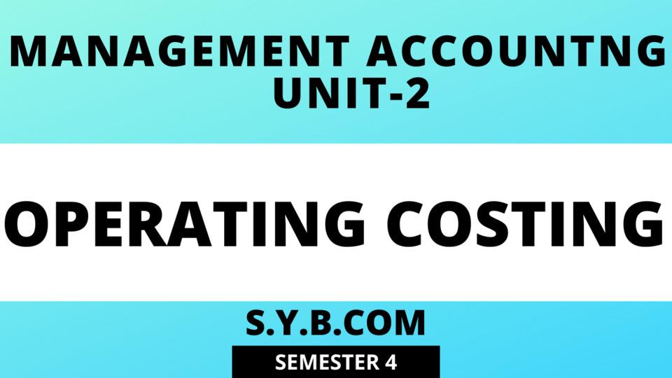 Unit-2 Operating Costing