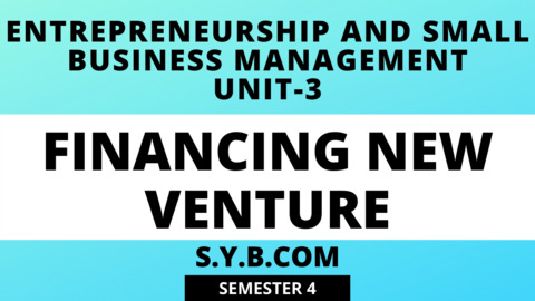 Unit-3 Financing New Venture