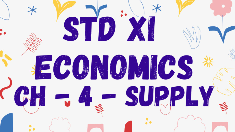 CH - 4 - SUPPLY - STD XI
