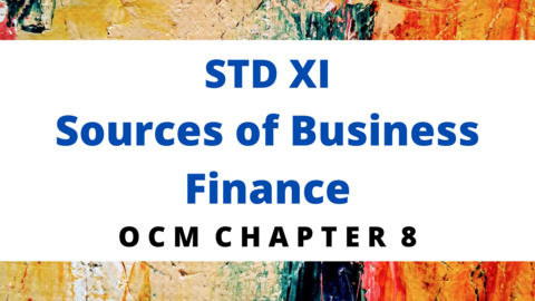 CH - 8  Sources of Business Finance