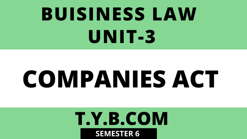 Unit-3 Companies Act