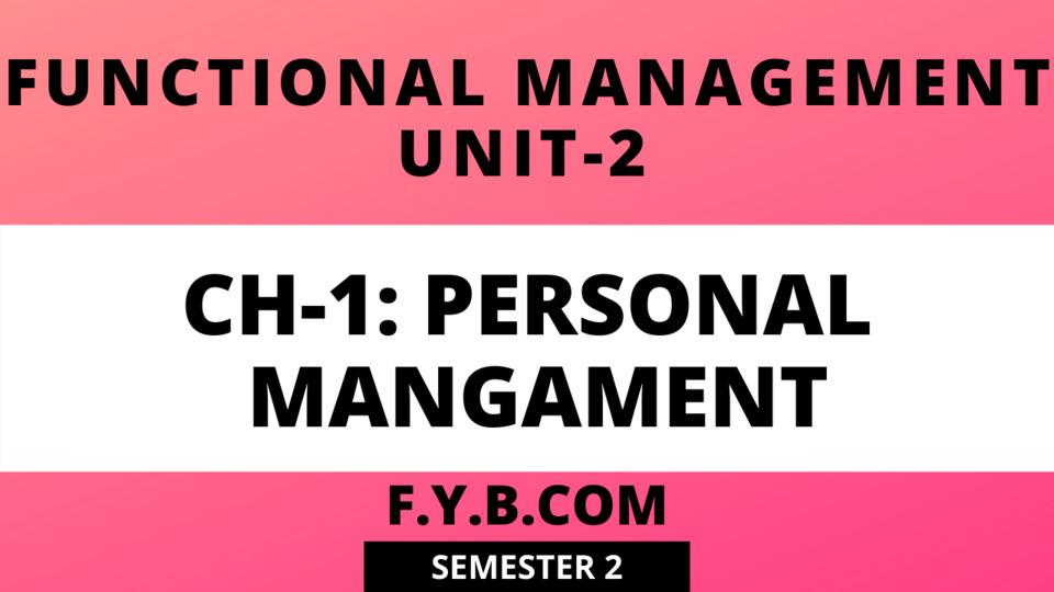 UNIT-2 CH-1 personal management
