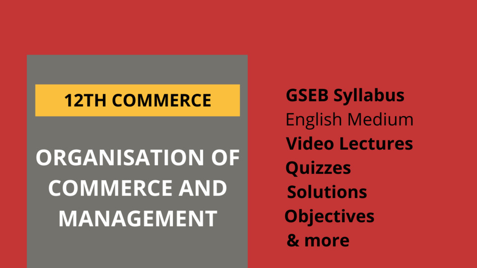 12th Organisation of Commerce and Management