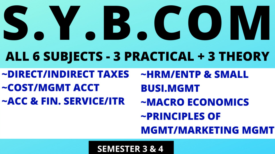 SY BCOM - SIX SUBJECTS - 3 Prac (Costing, Tax, AFS/ITR) & 3 Theory