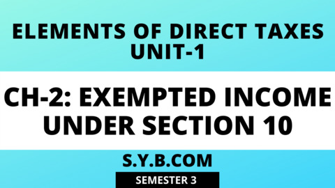 Unit-1 Ch-2 Exempted Income Under Section 10