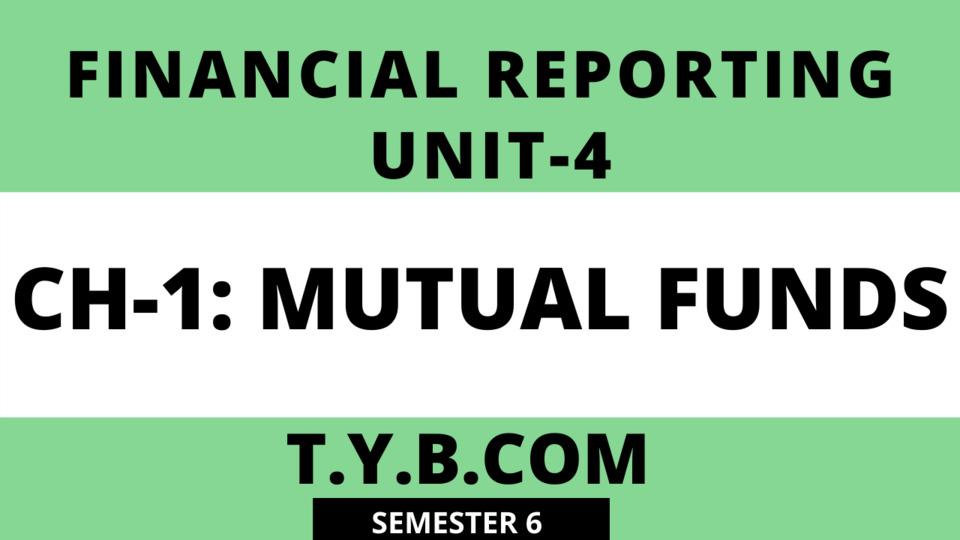 UNIT-4 CH-1  Mutual Funds