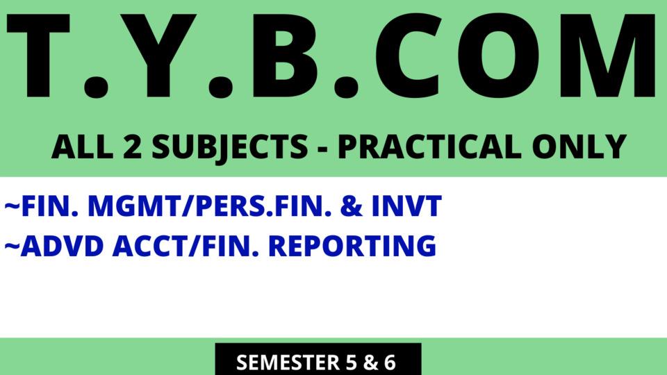 TY BCOM - TWO SUBJECTS FM/PFI & ACC/FR