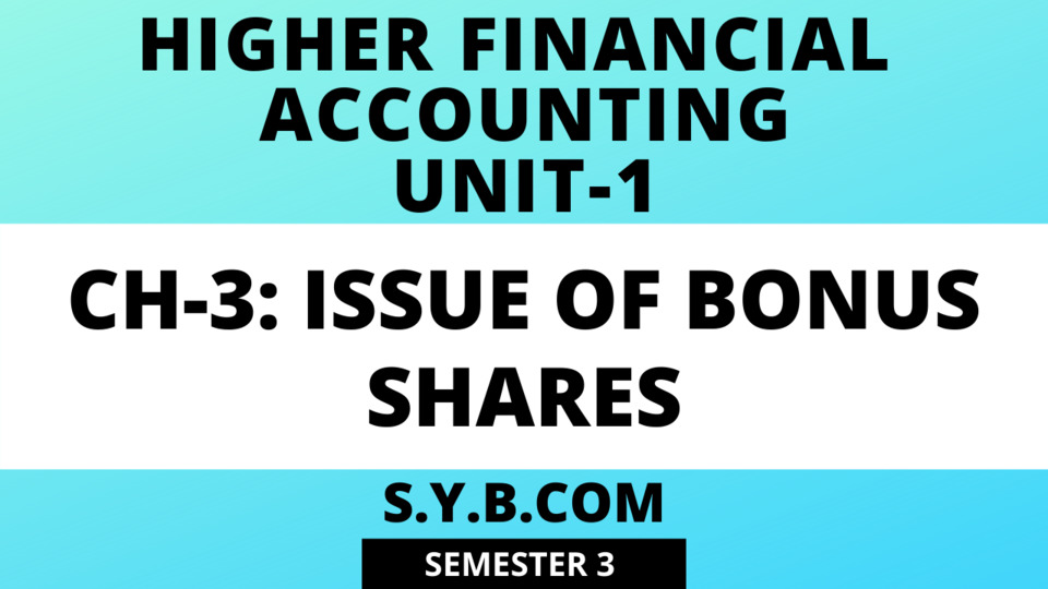 Unit-1 Ch-3 Issue of Bonus Shares