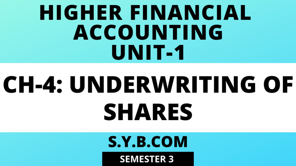 Unit-1 Ch-4 Underwriting of Shares