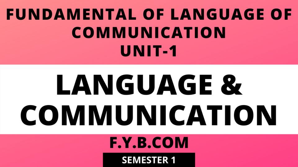 Unit-1 Language & Communication