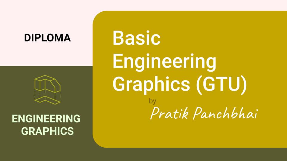 Basic Engineering Drawing (GTU)