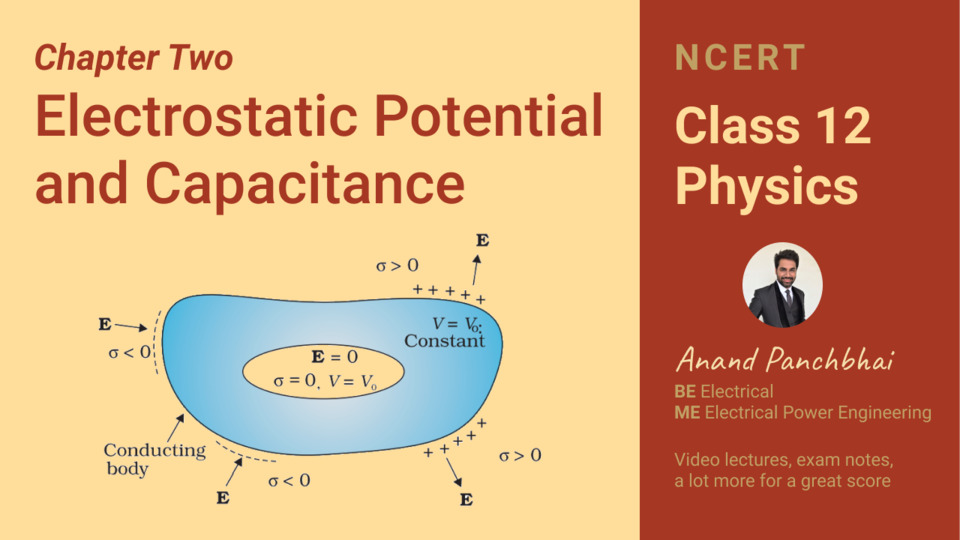 Chapter 02: Electrostatic Potential and Capacitance