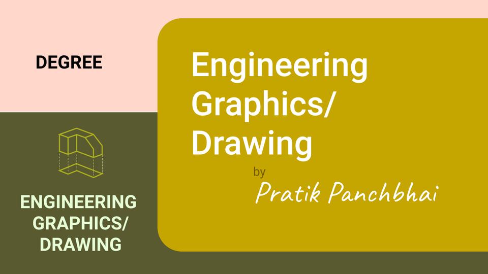 Engineering Graphics/Drawing