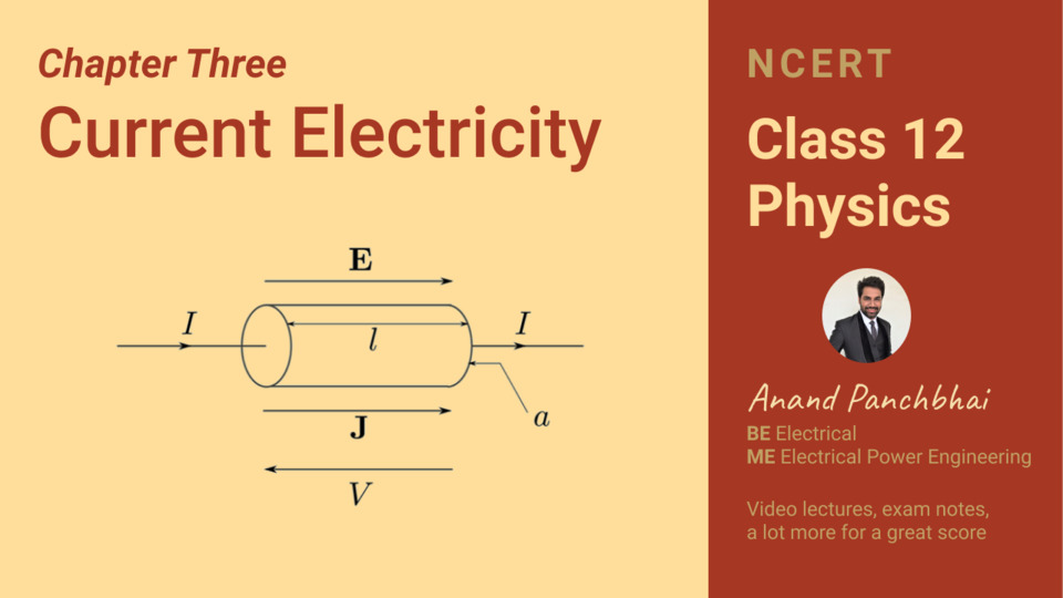 Chapter 03: Current Electricity