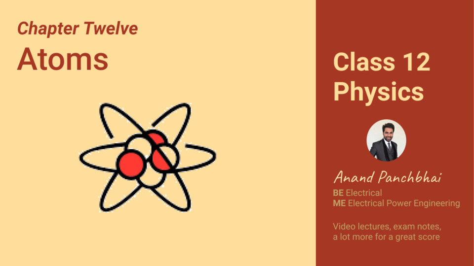 Chapter 12: Atoms