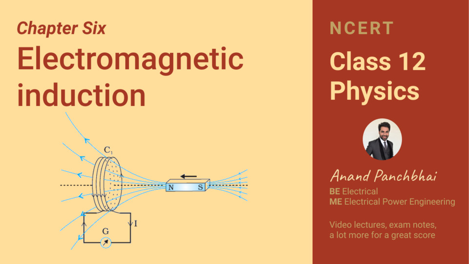 Chapter 06: Electromagnetic Induction