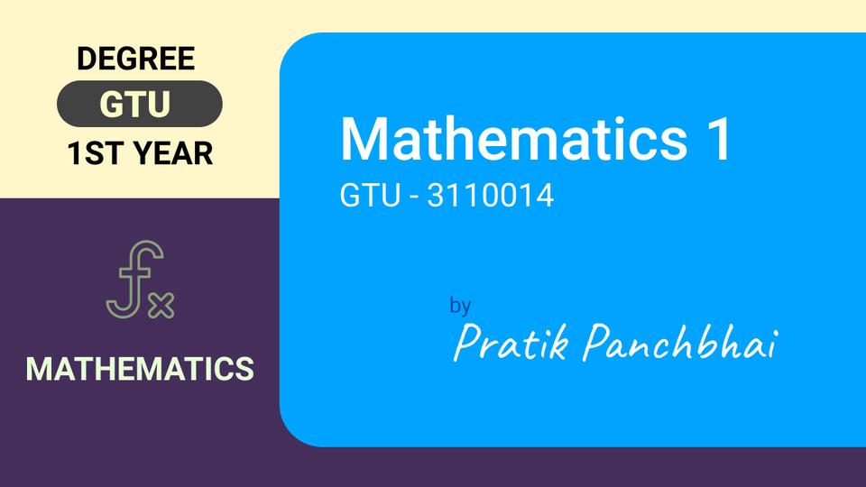 MATHEMATICS-I (GTU- 3110014)