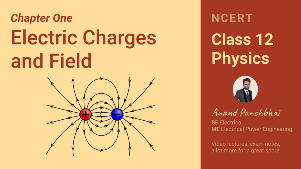 Chapter 01: Electric Charges and Field