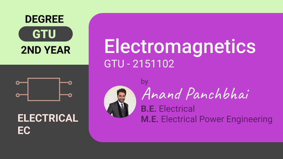 Electromagnetics (GTU - 2151102)