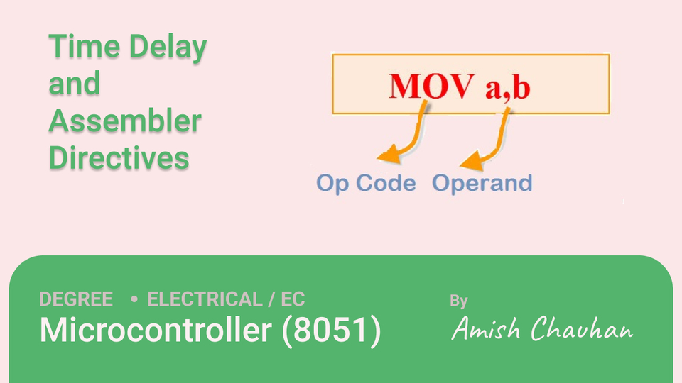 Time Delay and Assembler Directives