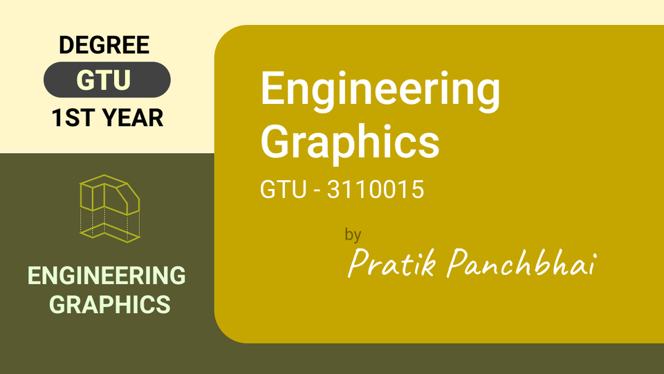 Engineering Graphics (GTU - 2110013)
