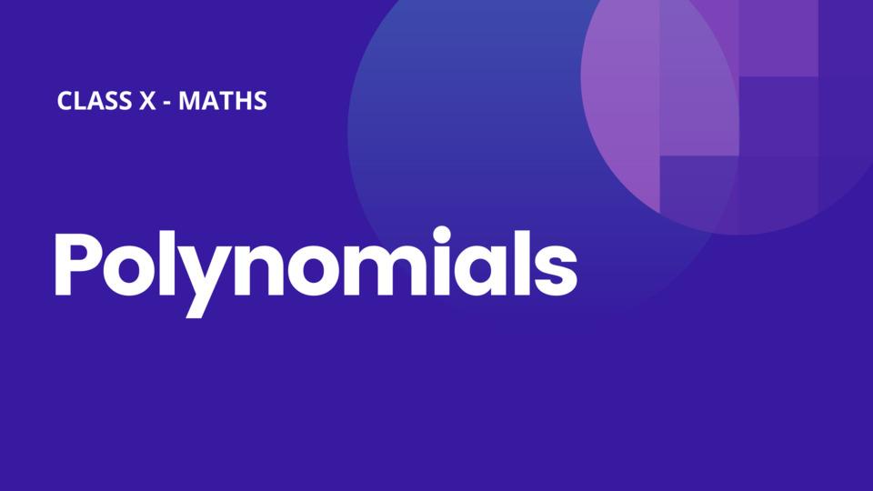 Ch 2 Polynomials