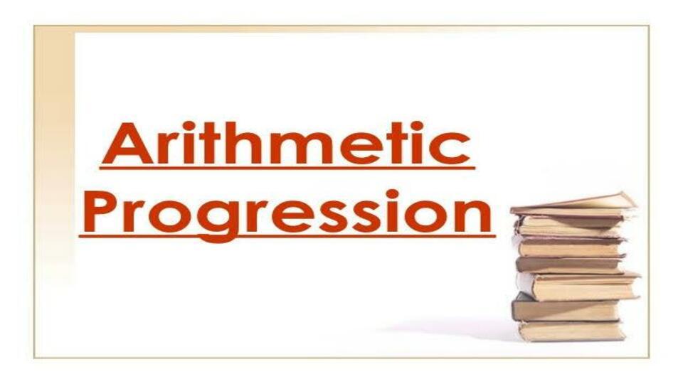 Ch 5 Arithmetic Progression
