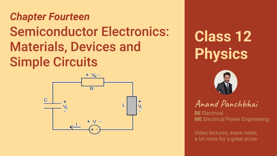 Chapter 14: Semiconductor Electronics: Materials, Devices and Simple Circuits