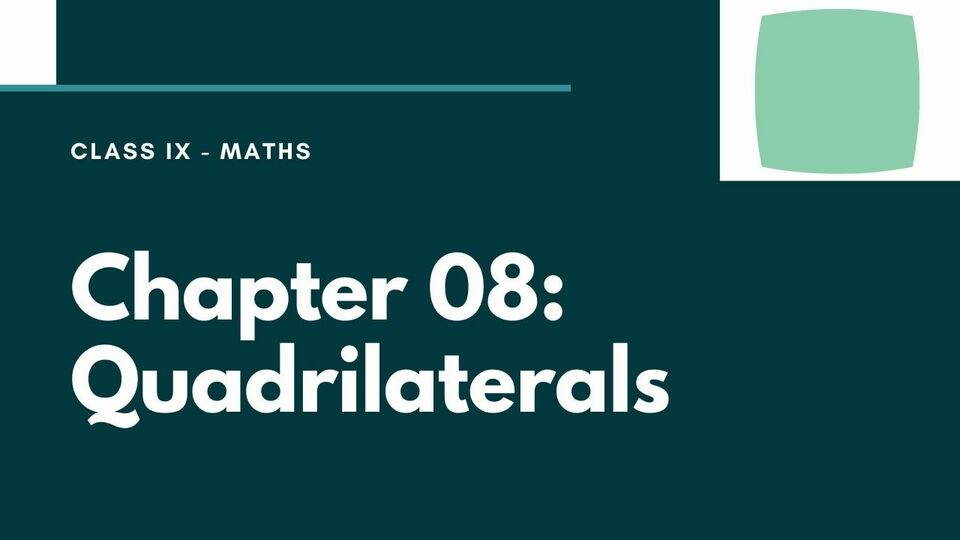Chapter 08: Quadrilaterals