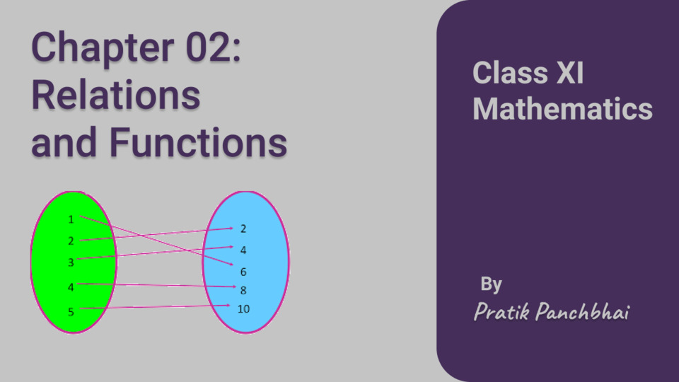 Chapter 02: Relations and Functions