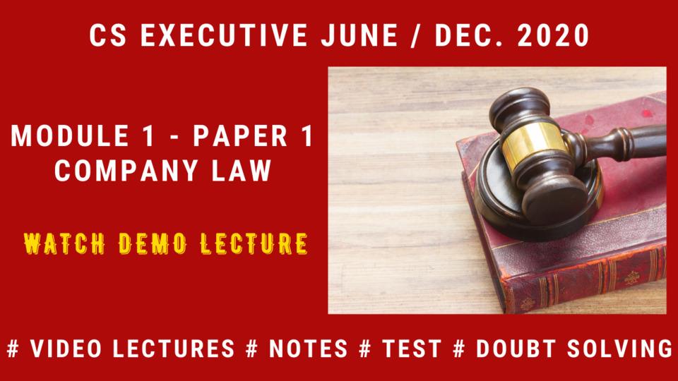 CS Executive - Paper 2 - Company Law - December 2020 - Full Subject