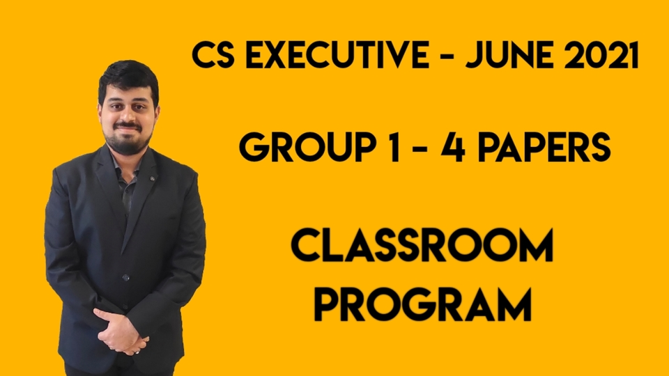 CS Executive - Classroom Program - Group 1 - All 4 Subjects - June 2021