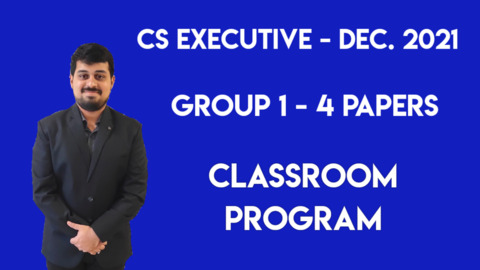 CS Executive - Classroom Program - Group 1 - All 4 Subjects - December 2021
