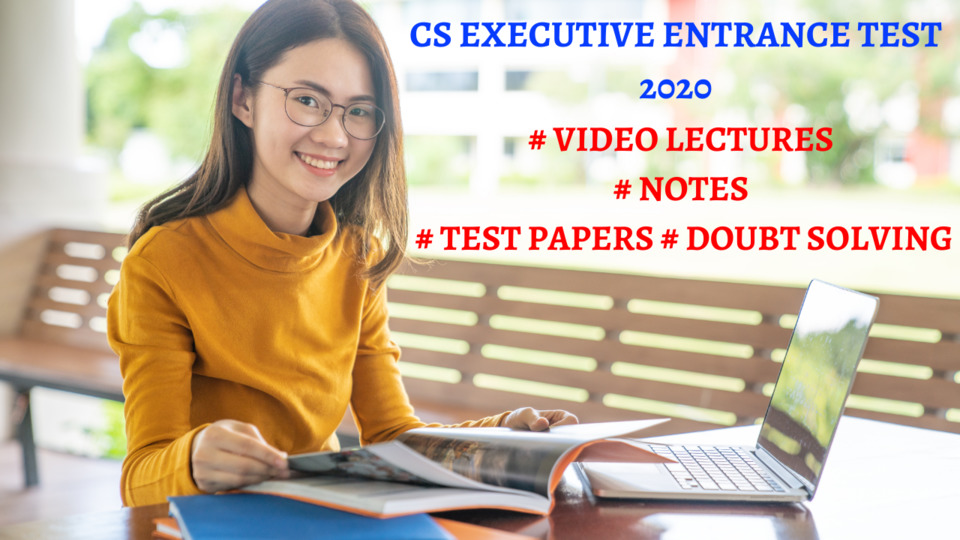 CS Executive Entrance Test (CSEET) - 2021