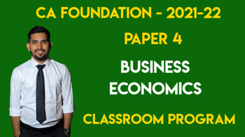 CA Foundation - Paper 4 - Business Economics - Nov. 21 / May 22