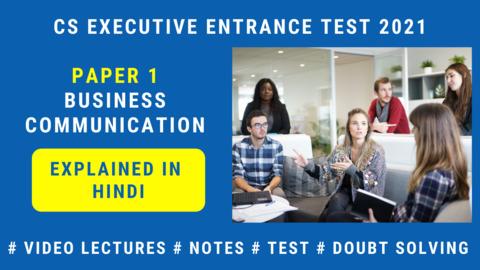 CSEET - Paper 1 - Business Communication (Explanation in Hindi) - 2021