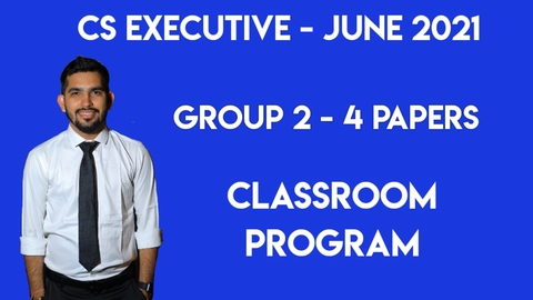 CS Executive - Classroom Program - Group 2 - All 4 Subjects - June 2021