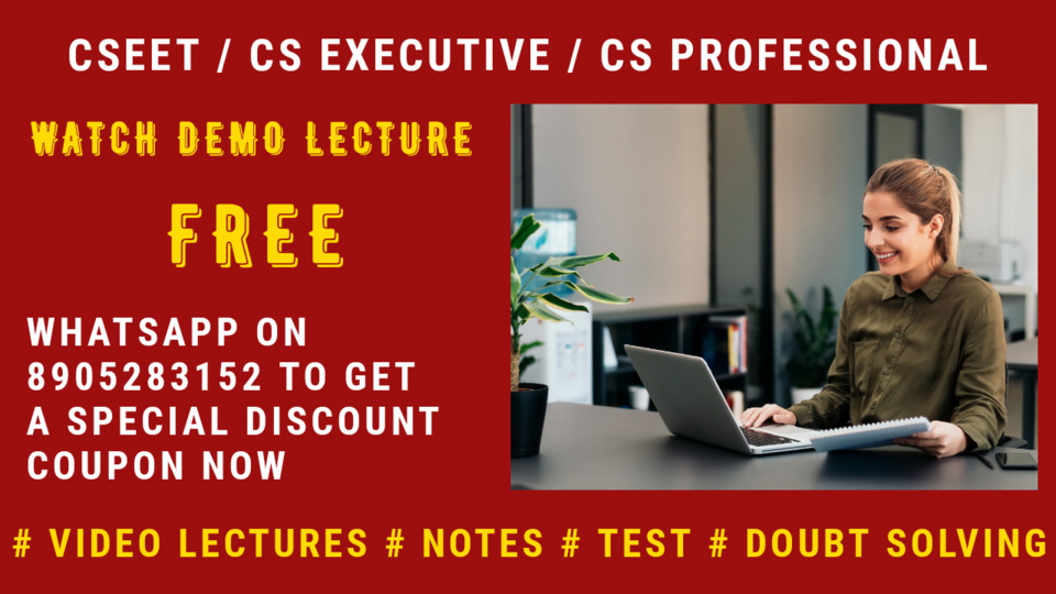 Free Demo Lectures for CSEET/Executive/Professional