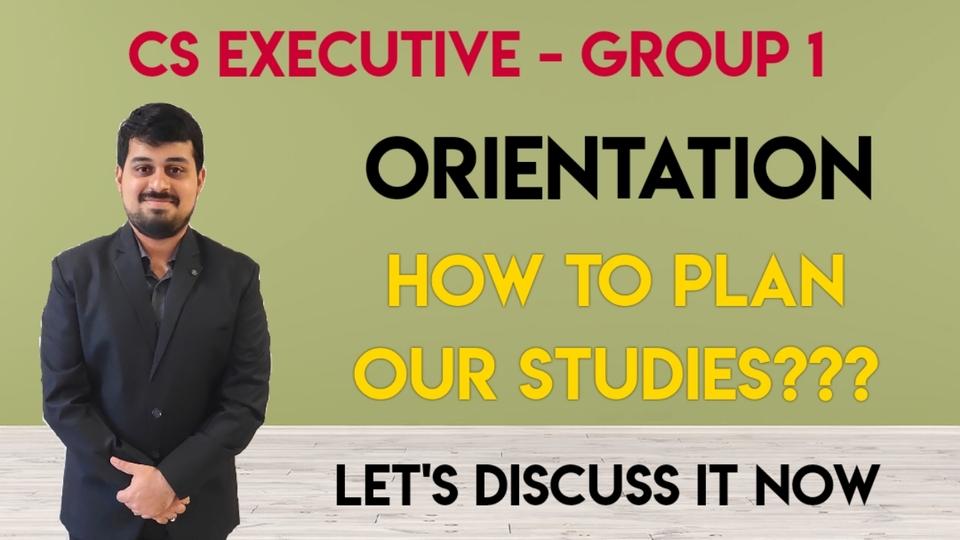 CS Executive - Group 1 - Orientation Video