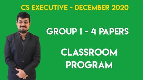 CS Executive - Classroom Program - Group 1 - All 4 Subjects - December 2020