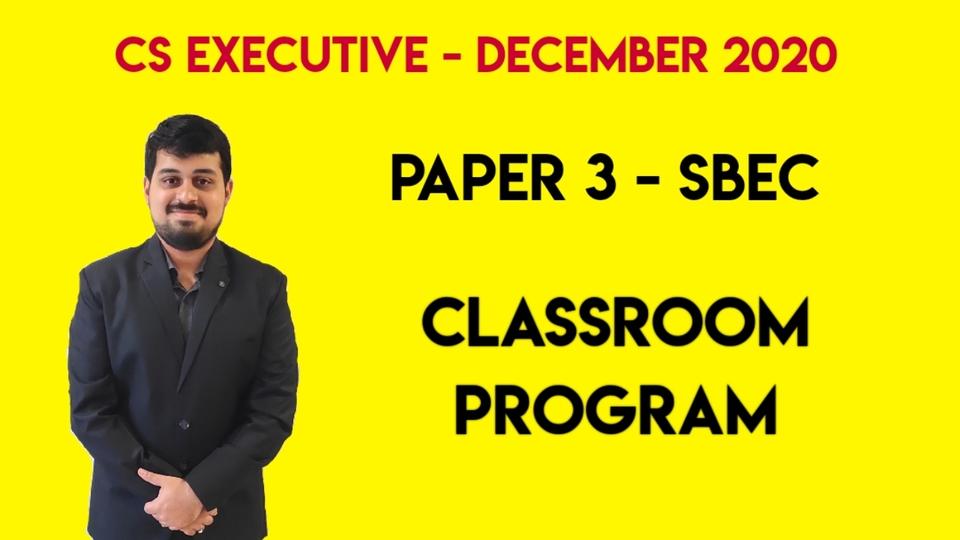 CS Executive - Paper 3 - SBEC - Classroom Program - Dec. 2020
