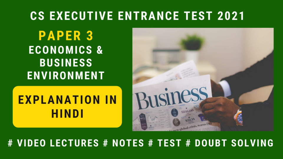 CSEET - Paper 3 - Business Economics and Environment (Explanation in Hindi) - 2021