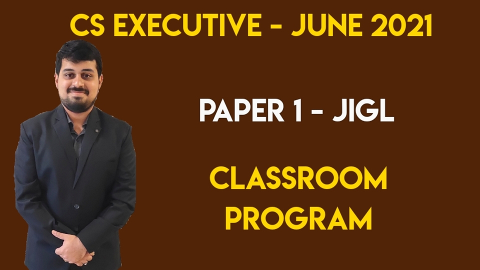 CS Executive - Paper 1 - JIGL - Classroom Program - June 2021