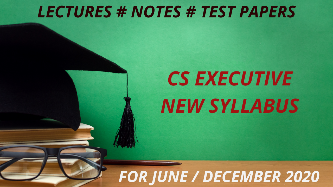 CS Executive Program (New Syllabus)
